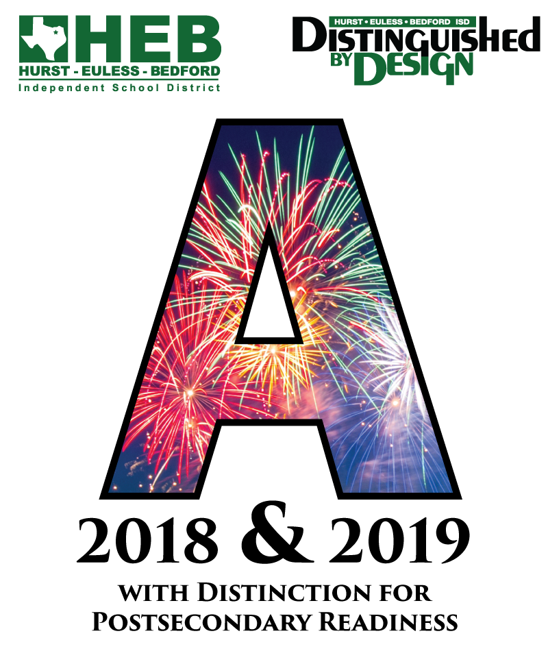 "HEB ISD earns ""A"" rating in 2018 & 2019, with distinction for Postsecondary Readiness"